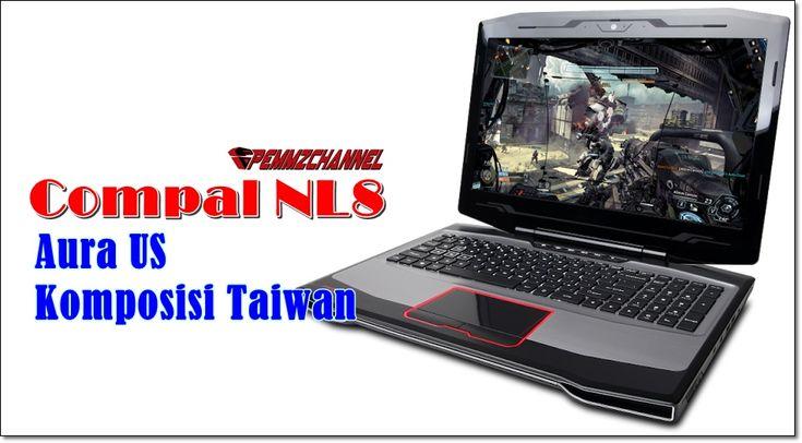 Compal NL8 – Ini dia Laptop Gaming Murah Se-Sexy Asus ROG
