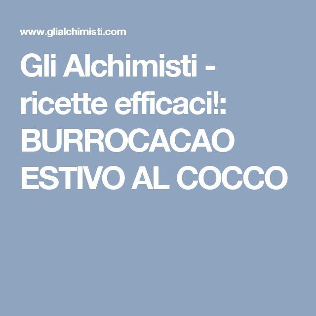 Gli Alchimisti - ricette efficaci!: BURROCACAO ESTIVO AL COCCO