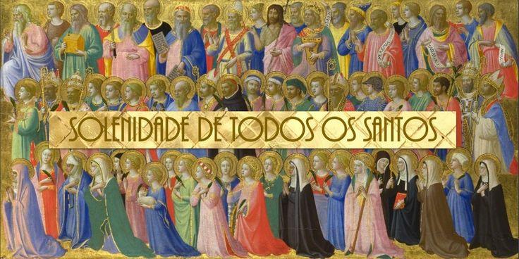 Liturgia e Homilia Todos os Santos 2017