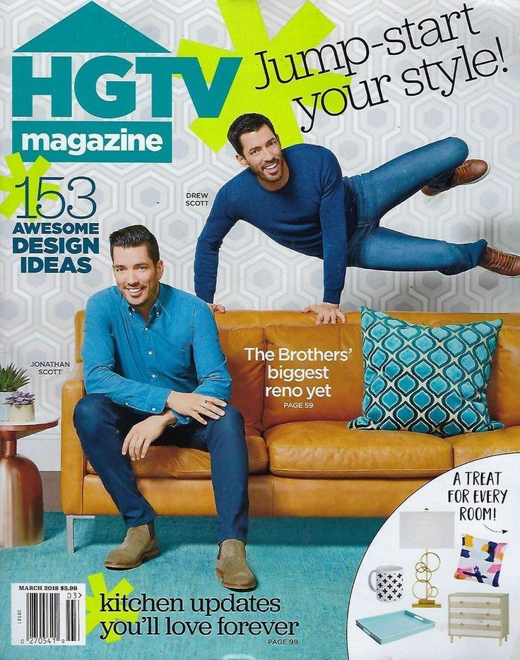 HGTV magazine  March 2018  Drew & Jonathan Scott   #Publications