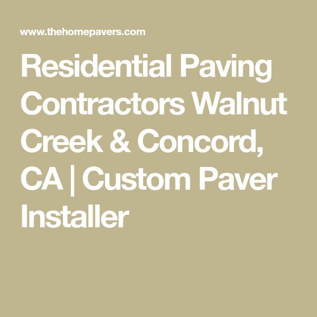 Residential Paving Contractors Walnut Creek & Concord, CA | Custom Paver Installer