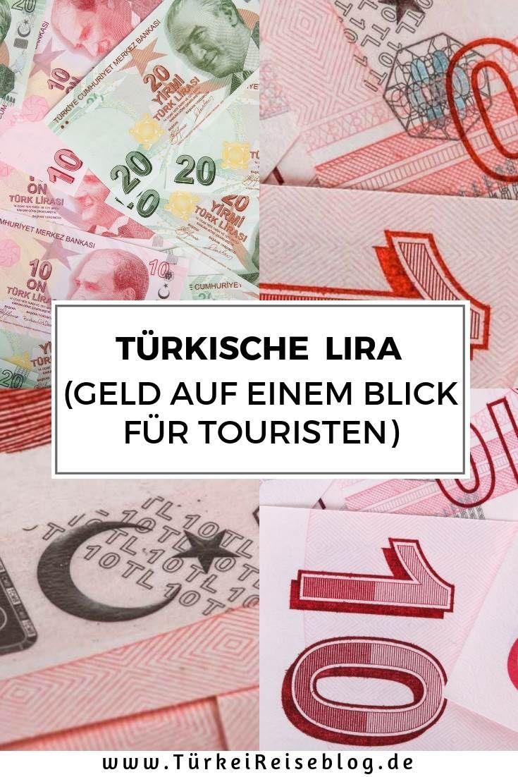 Turkei Wahrung Infos Zum Turkischen Geld Fur Touristen Turkisches Geld Euro Turkisch