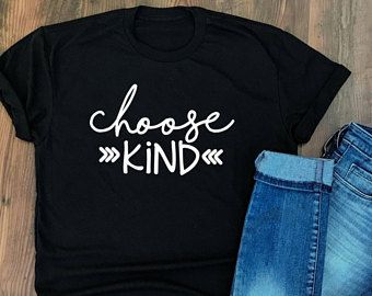 04aea4fb Choose Kind Shirt - Kindness is Cool Shirt - Positive Message Tshirt -  Kindness Quotes - Wonder tshirt - Trending T-shirts - Mixed Font type |  Ideas ...