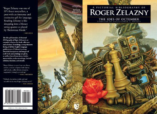 The Ides of Octember: A Pictorial Bibliography of Roger Zelazny (The Collected Stories of Roger Zelazny)