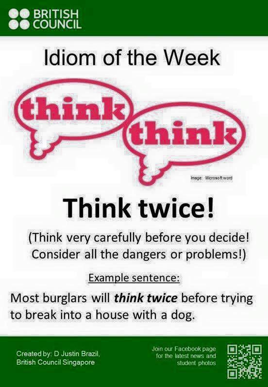 Think twice!