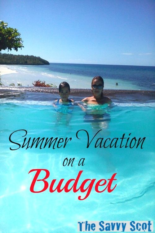 Summer Vacation On A Budget Check Out My V S Post About Her Summervacationonabudget