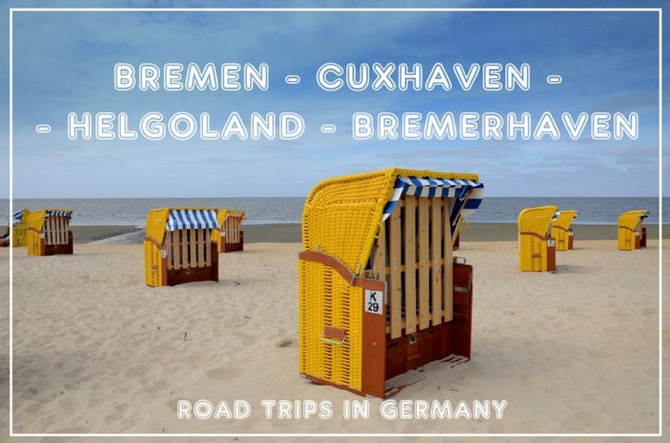 a great road trip in northern Germany: BREMEN - CUXHAVEN - HELGOLAND BREMERHAVEN