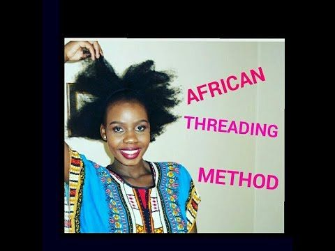 African Threading Method on 4C Natural hair| African - YouTube