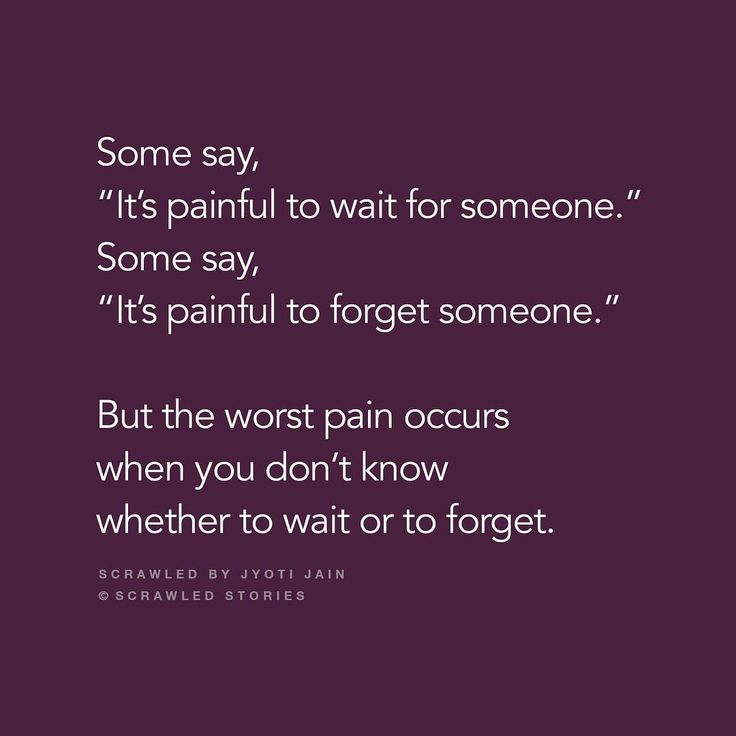 """""""I don't want to wait for that somone, but I don't want to forget too."""" Scrawled by @jyoti_buccha Curated by @mr_kunal"""