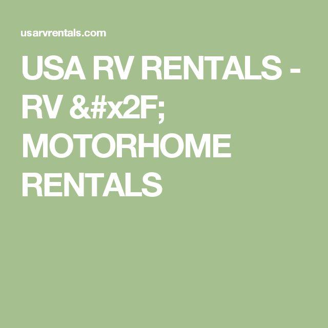 USA RV RENTALS - RV / MOTORHOME RENTALS