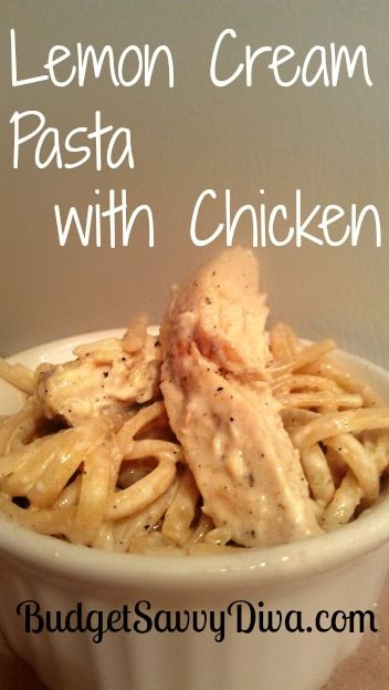 Lemon Cream Pasta with Chicken Recipe | Budget Savvy Diva