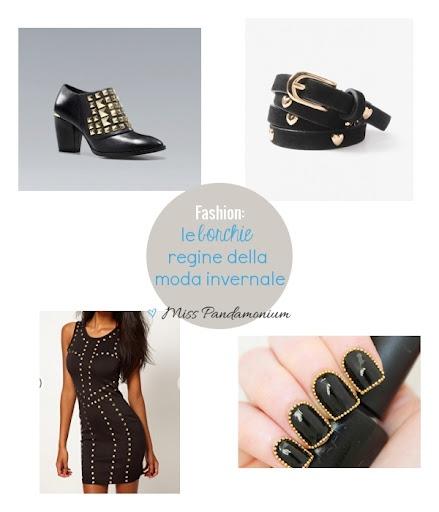 Borchie: anche per questo inverno, saranno protagoniste della moda e degli accessori del mondo femminile.