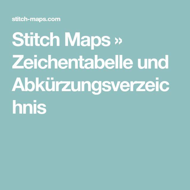 Stitch Maps » Zeichentabelle und Abkürzungsverzeichnis