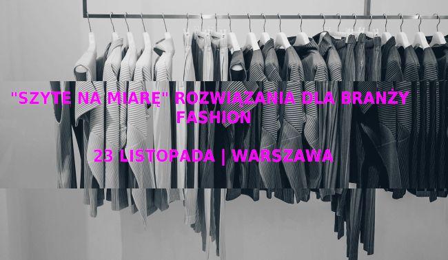 """""""Szyte na miarę"""" – rozwiązania dla branży fashion  #warszawa #moda #fashion #warsztaty"""