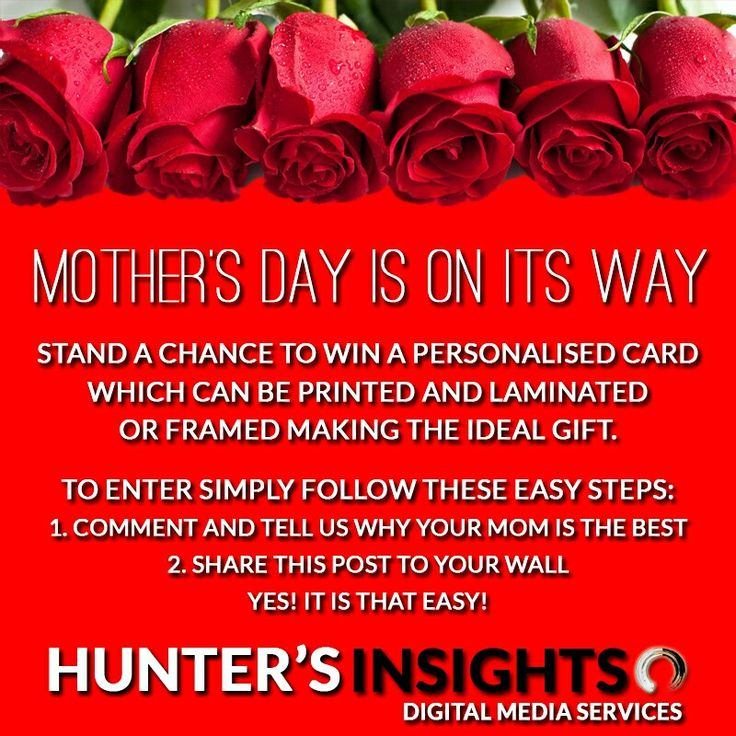 Win a #personalised Mother's Day card designed by Hunter's Insights.   1. Comment why YOUR mom is special to you.  2. Share the post.   Competition ends 6th May 2015. Visit our website at www.huntersinsights.co.za
