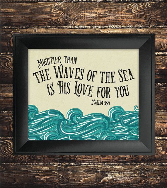 Instant download bible verse art print Psalm 93:4 by SeedsofFaithDesigns. This digital print is the perfect addition to your nautical themed bathroom or nursery. Create a positive environment in your home with inspirational christian art.