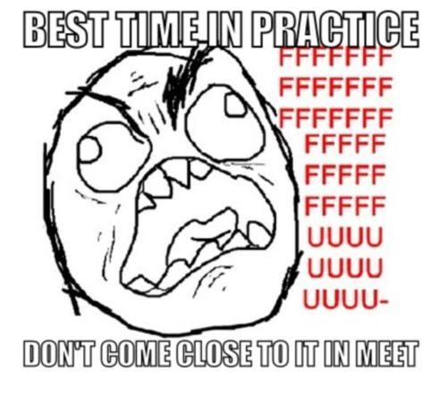 Swimming Memes  I did this with my 500 free. Got 701 in practice, got 901 in meet.