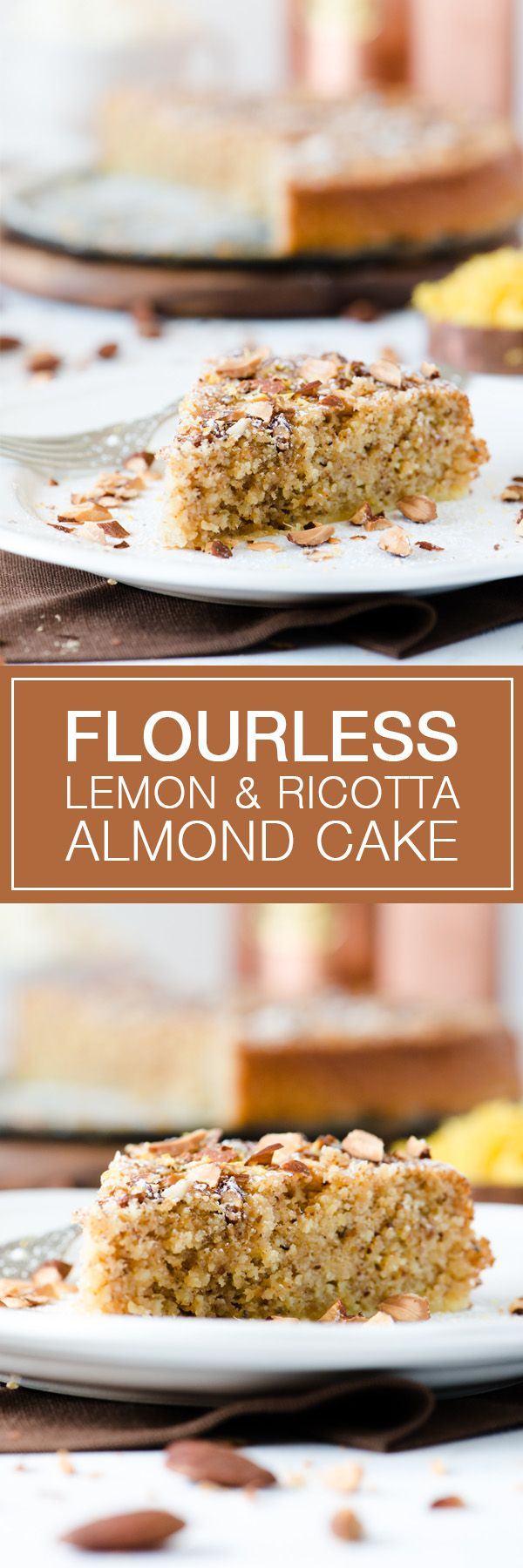 Flourless Lemon & Ricotta Almond Cake - Great alternative to a ...