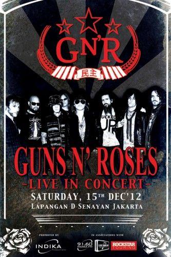 """""""Guns N Roses live in concert """"at Jakarta http://s1.rajakarcis.com/cms/media/2012/10/art-work-GNR-333x500.jpg"""