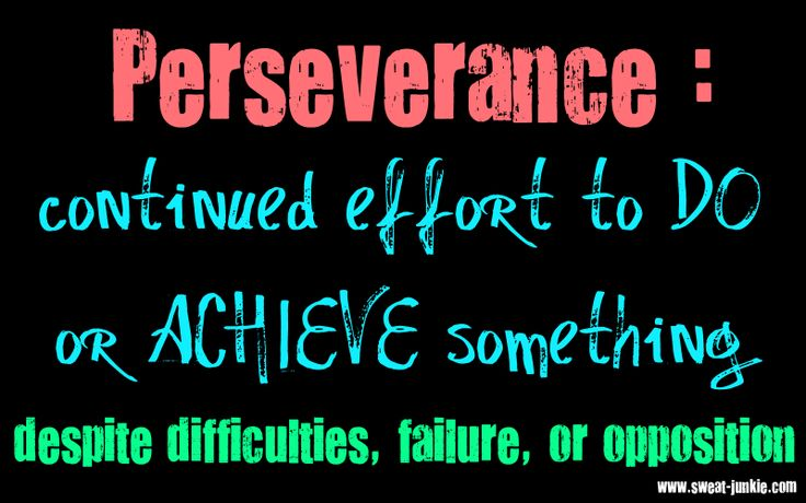 Perseverance Quotes: 16 Best Images About Persevere On Pinterest