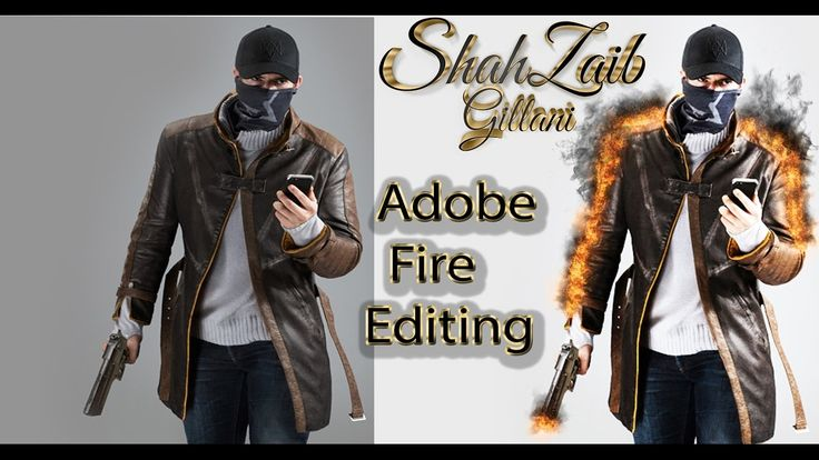 Adobe CS6 New Fire Picture Editing Tutorial