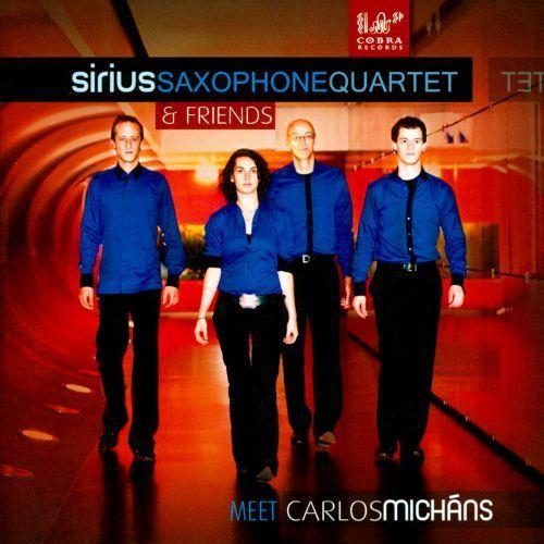 Carlos Micháns: Music for Saxophone Quartet [Enhanced CD]
