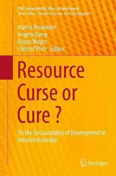 Resource Curse or Cure?: On the Sustainability of Development in Western Australia