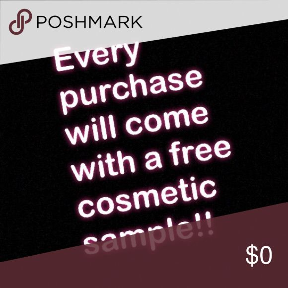 ACT NOW :) Free cosmetic samples that I have received from subscription boxes and more will come with each purchase. Help me clean out my closet! Other