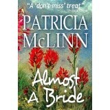 Almost a Bride (Wyoming Wildflowers Book 1) (Kindle Edition)By Patricia McLinn