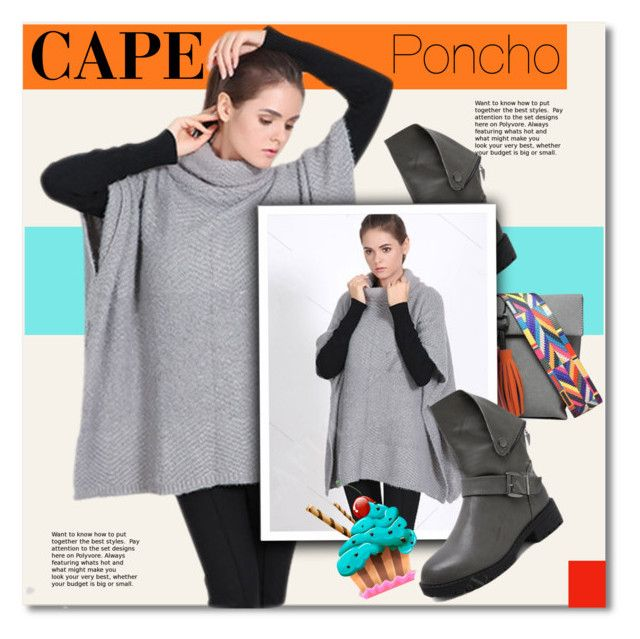 """CAPE Poncho"" by svijetlana ❤ liked on Polyvore featuring Boots, bag, cape and polyvoreeditorial"