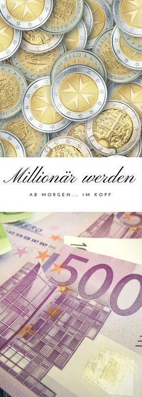 Millionär werden ab morgen – im Kopf