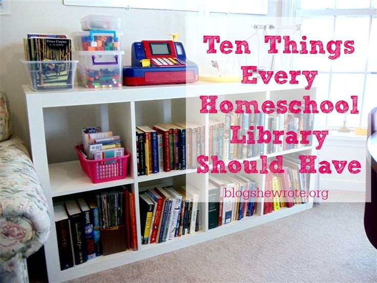 Ten Things Every Homeschool Library Should Have
