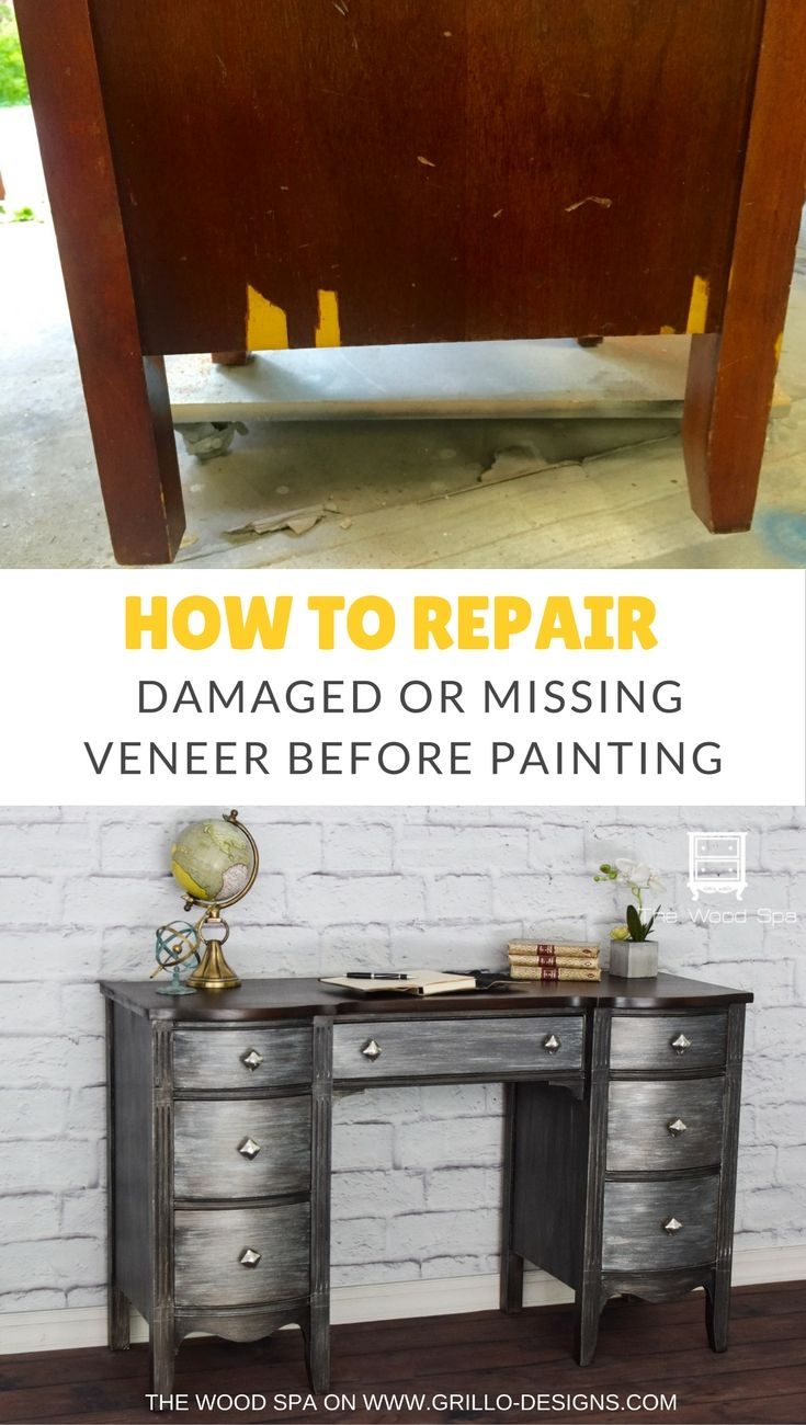 How To Repair Damaged Veneer Before Painting Furniture • Grillo Designs