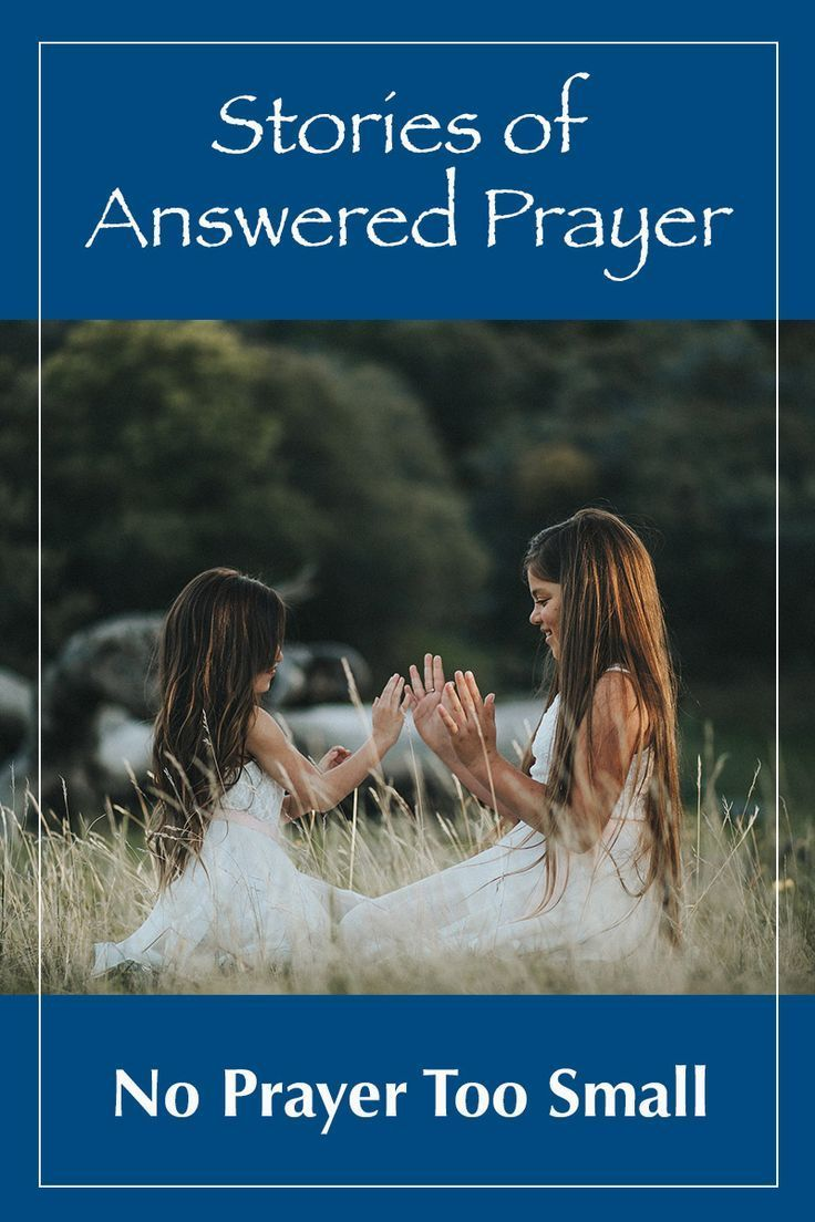 Stories Of Answered Prayer Help Build Up Our Faith They Are People S Testimonies On How God Is Still Alive And Able To Ans Prayers Prayer Strategies Parenting