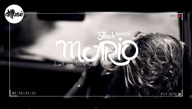 Mario - Let Me Love You (Sllash Remix) https://soundcloud.com/sllash/faithless-miss-u-less-see-u
