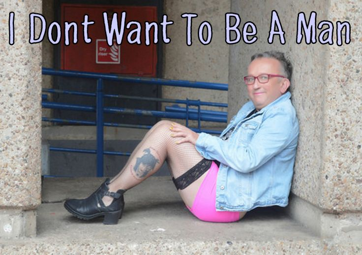I Don't Want To Be A Man ….