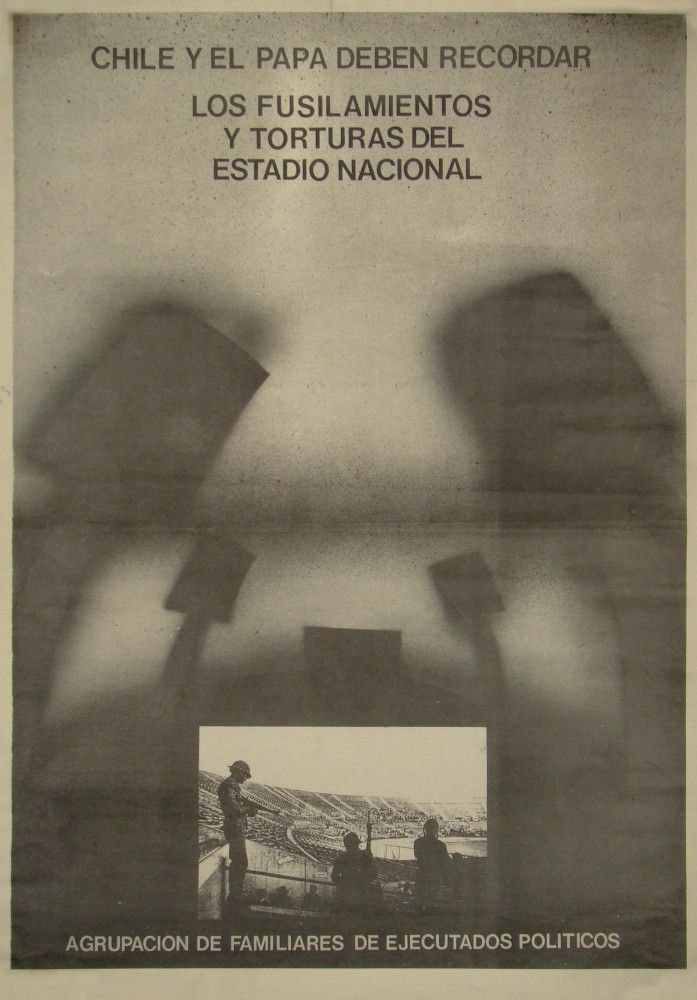 Chile y el Papa deben recordar los fusilamientos y torturas | Archivo Abierto Estadio Nacional