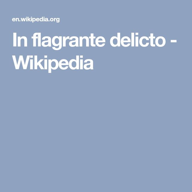 In flagrante delicto - Wikipedia