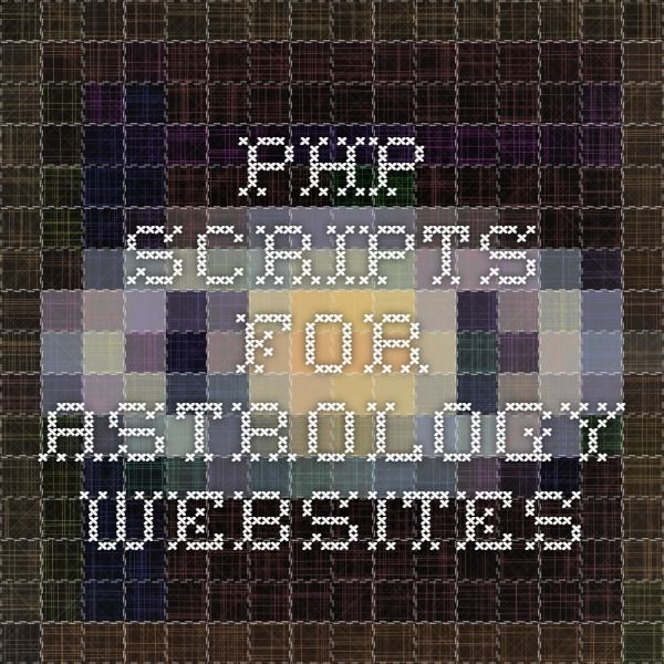 PHP Scripts for Astrology Websites