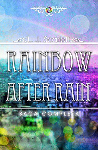 Rainbow After Rain - La Serie Completa di L.J. Scarlett https://www.amazon.it/dp/B0189ILJ6I/ref=cm_sw_r_pi_dp_x_EIrGybTZQD09V