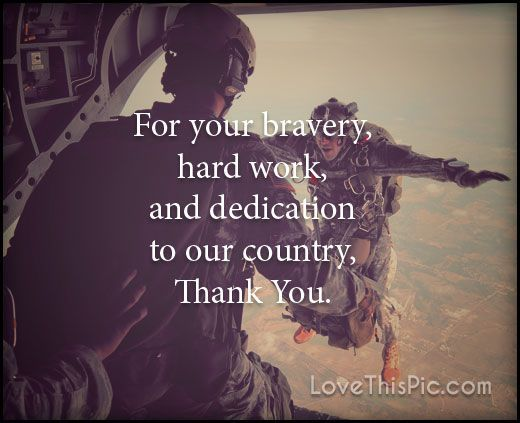 For your bravery  veterans day happy veterans day veterans day quotes happy veterans day quotes veterans day pics quotes for veterans day