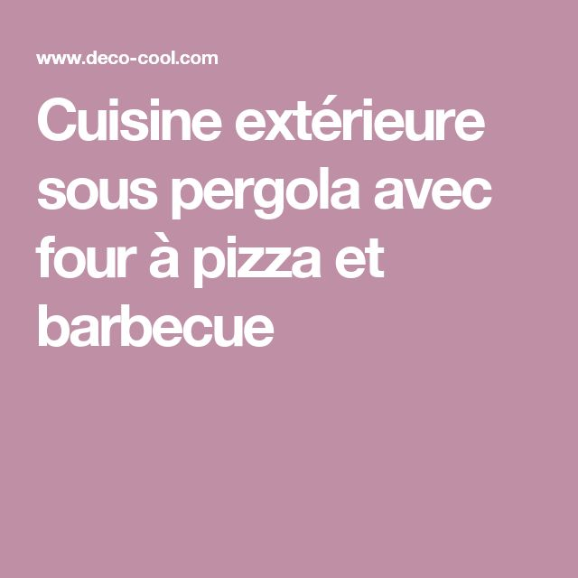 les 25 meilleures id es de la cat gorie four a pizza exterieur sur pinterest four a pizza. Black Bedroom Furniture Sets. Home Design Ideas