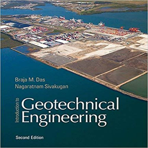 Introduction to Geotechnical Engineering 2nd Edition Das