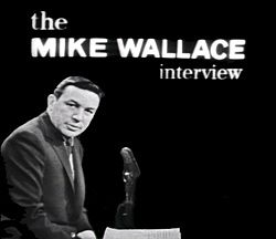 """Transcribed Mike Wallace interviews at http://www.hrc.utexas.edu/collections/film/holdings/wallace/. """"My name is Mike Wallace. The cigarette is Phillip Morris""""."""