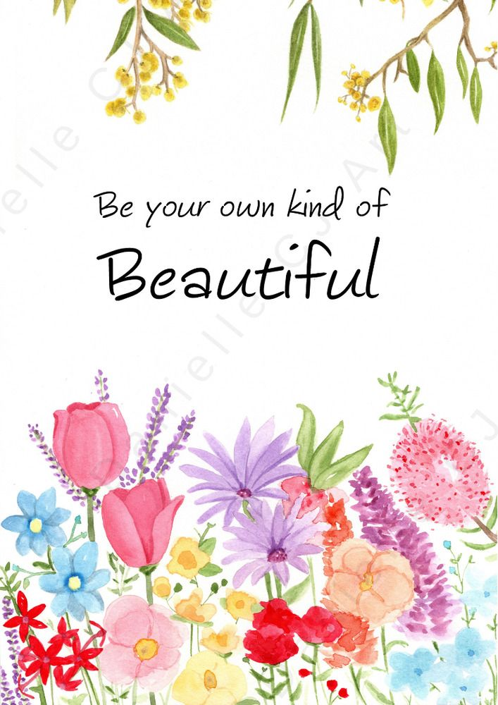 Be Your Own Kind Of Beautiful Print Floral Quote Prints