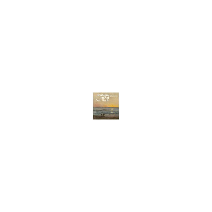 Inspiring Impressionism : Daubigny, Monet, Van Gogh (Paperback) (Lynne Ambrosini & Nienke Bakker & Renee