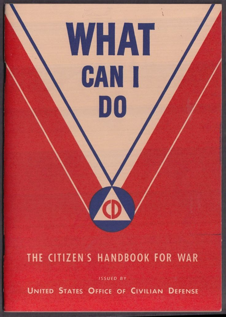 13 best poster images on pinterest poster posters and art director what can i do u s civil defense citizens handbook for war1942 fandeluxe Choice Image