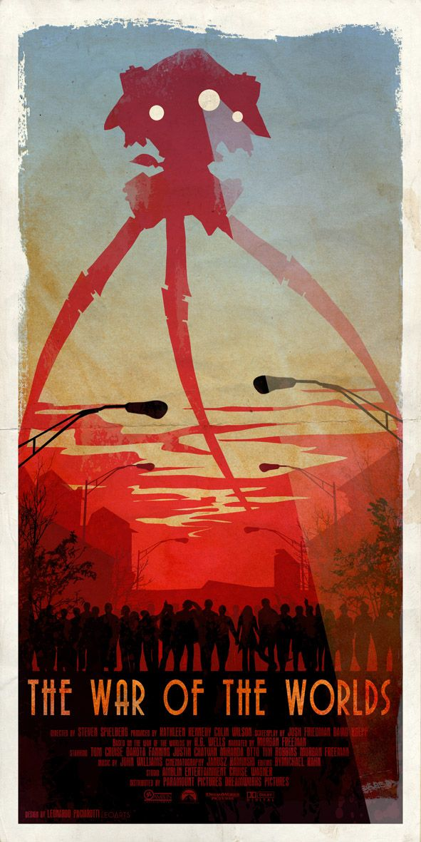 The War of the Worlds (2005, Spielberg). Conveys the terror very effectively. (Movie poster by Leonardo Paciarotti)