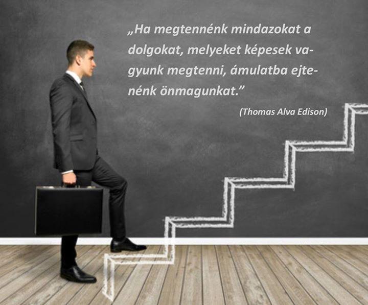 Thomas Alva Edison gondolata rejtett képességeinkről. A kép forrása: Tényi József-Networkmarketer