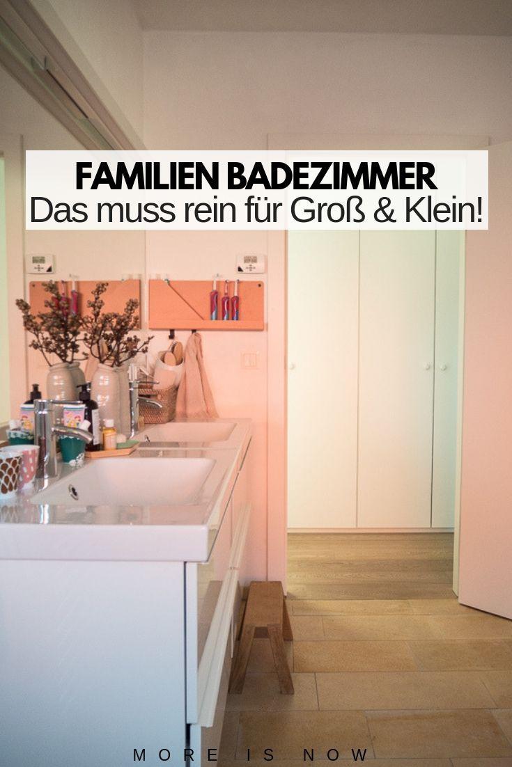 Unser Familien Badezimmer Das Muss Drin Sein Das Kann Man Weglassen More Is Now Badezimmer Badezimmergestaltung Baden